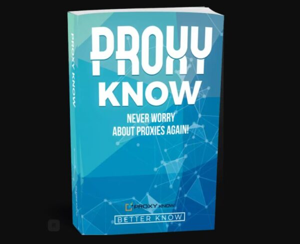 PROXY Know 3.0 (Advance Version) - Never Pay For Proxy Again!