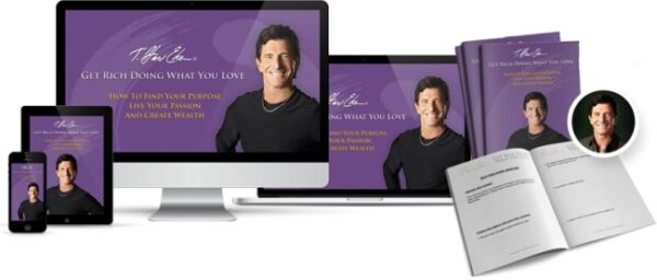 [HOT] T. Harv Eker – Get Rich Doing What You Love