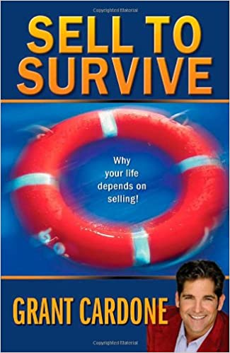 Grant Cardone - Sell to Survive